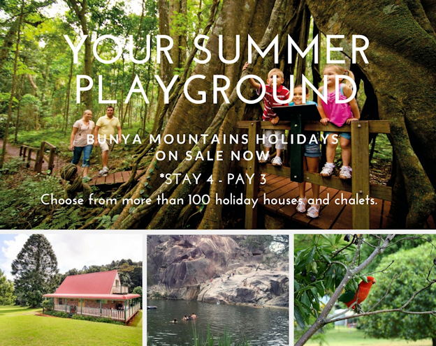 BUNYA MOUNTAINS - YOUR SUMMER PLAYGROUND