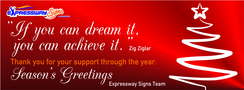 THANK YOU FOR YOUR SUPPORT THROUGH THE YEAR. SEASON'S GREETINGS FROM THE EXPRESSWAY SIGNS TEAM