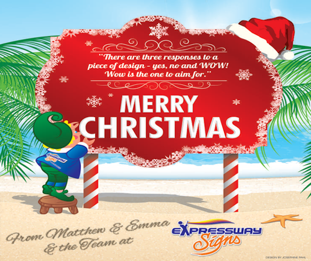 MERRY CHRISTMAS FROM EXPRESSWAY SIGNS & PRINTWORKS